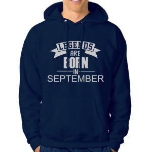 Hoodie-Legend-Are-Born-In-September