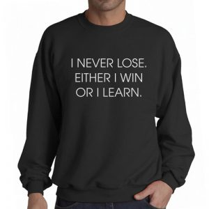 Sweater-I-Never-Lose-Eitner-I-Win
