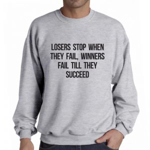 Sweater-Losers-Stop-When-They-Fail