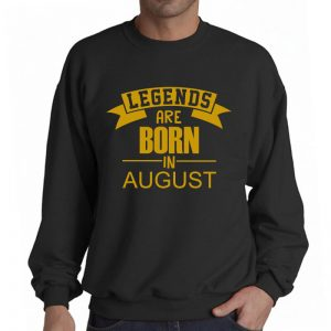 Sweater-Legend-Are-Born-In-August