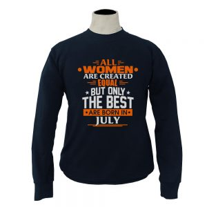 Sweater-All-Women-Are-Created-Equal-But-Only-The-Best-Are-Born-In-July