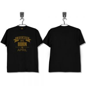 T-SHIRT-HITAM-LEGENDS-ARE-BORN-IN-APRIL-GOLD-EDITION