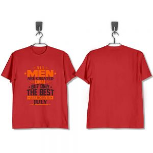 T-Shirt-All-Men-Are-Created-Equal-But-Only-The-Best-Are-Born-In-July