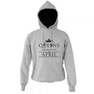 HOODIE-ABU-QUEENS-ARE-BORN-IN-APRIL