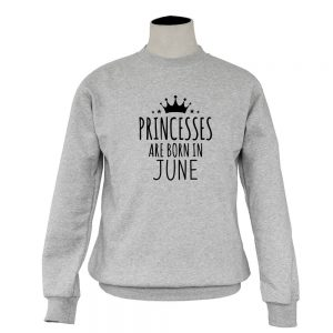 SWEATER-ABU-PRINCESSES-ARE-BORN-IN-JUNE