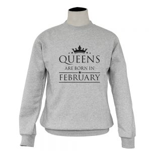 SWEATER-ABU-QUEENS-ARE-BORN-IN-FEBRUARY