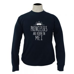 SWEATER-NAVY-PRINCESSES-ARE-BORN-IN-MEI