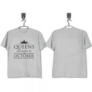 T-SHIRT-ABU-QUEENS-ARE-BORN-IN-OCTOBER