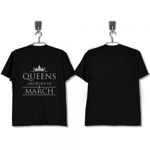 T-SHIRT-HITAM-QUEENS-ARE-BORN-IN-MARCH