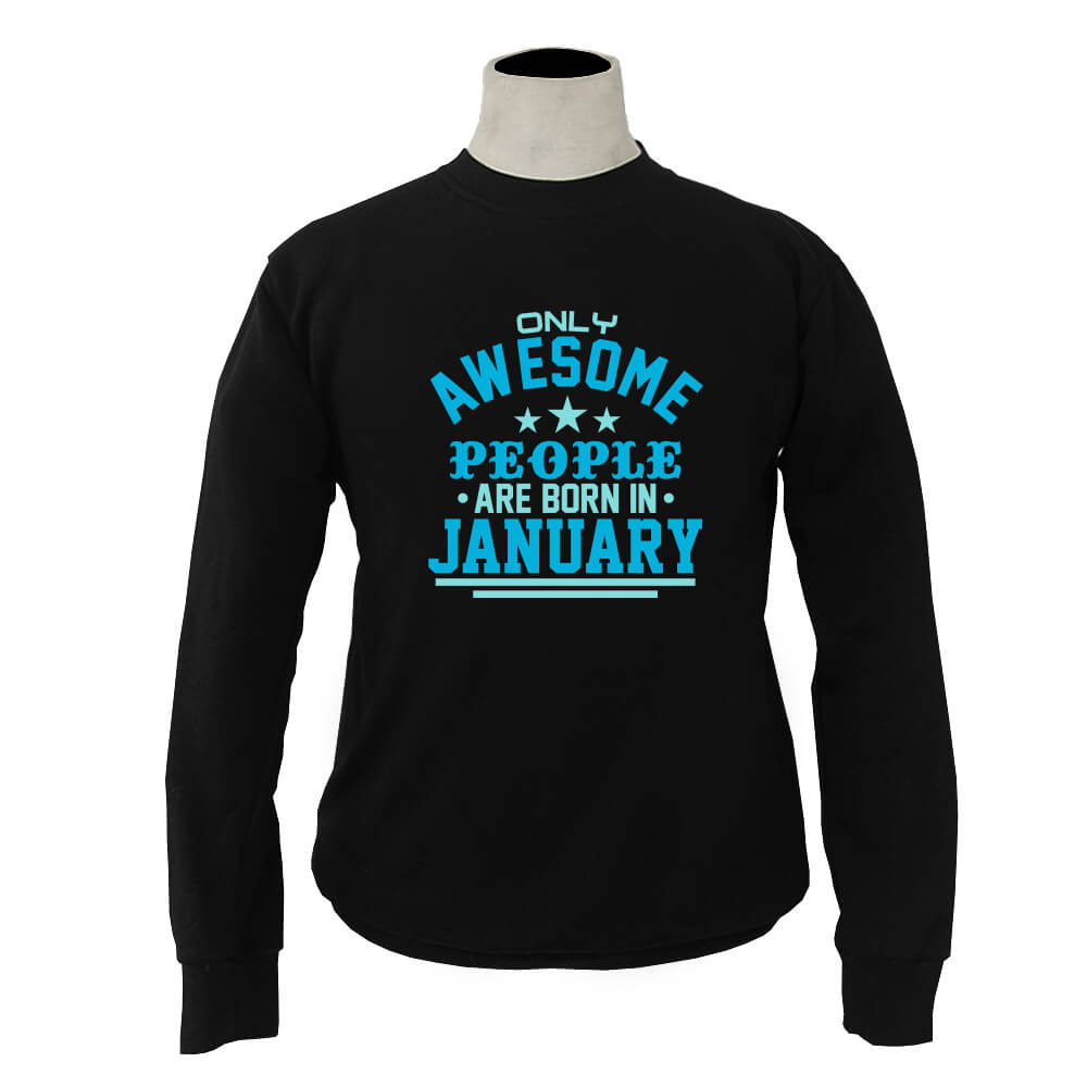 SWEATER-HITAM-AWESOME-PEOPLE-ARE-BORN-IN-JANUARY