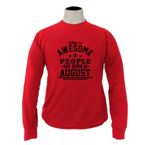 SWEATER-MERAH-AWESOME-PEOPLE-ARE-BORN-IN-AUGUST