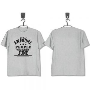 T-SHIRT-ABU-AWESOME-PEOPLE-ARE-BORN-IN-JUNE