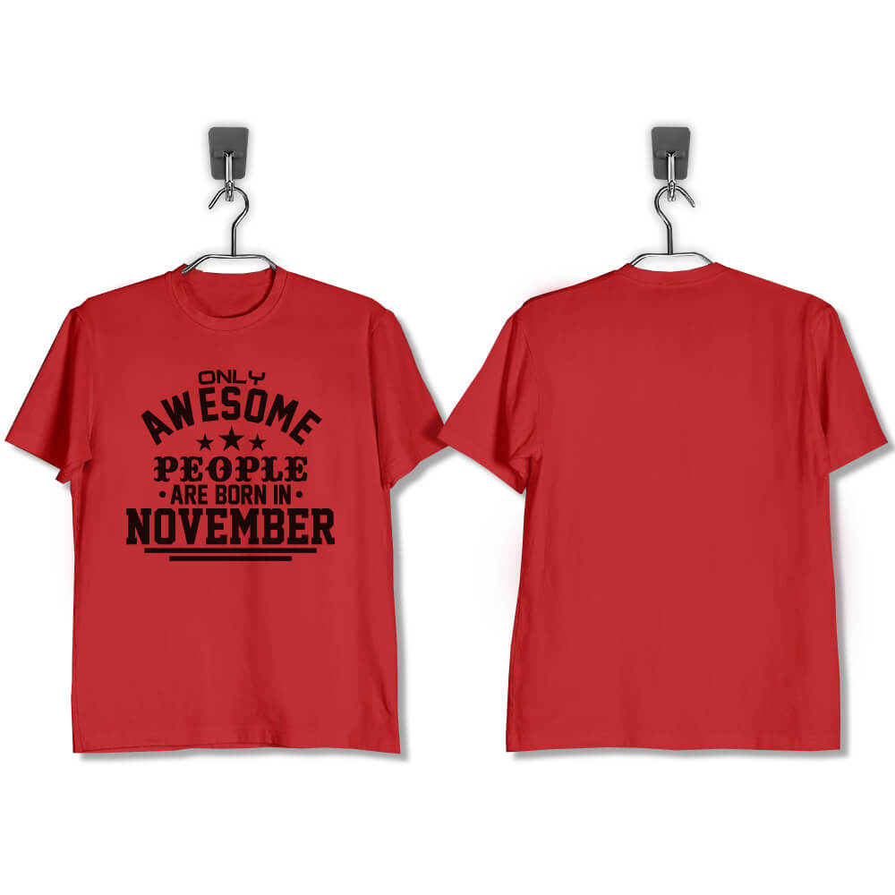 T-SHIRT-MERAH-AWESOME-PEOPLE-ARE-BORN-IN-NOVEMBER