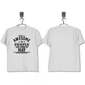 T-SHIRT-PUTIH-AWESOME-PEOPLE-ARE-BORN-IN-MAY
