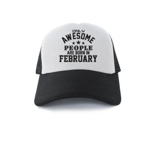 TRUCKER-HITAM-PUTIH-ONLY-AWESOME-PEOPLE-ARE-BORN-IN-FEBRUARY
