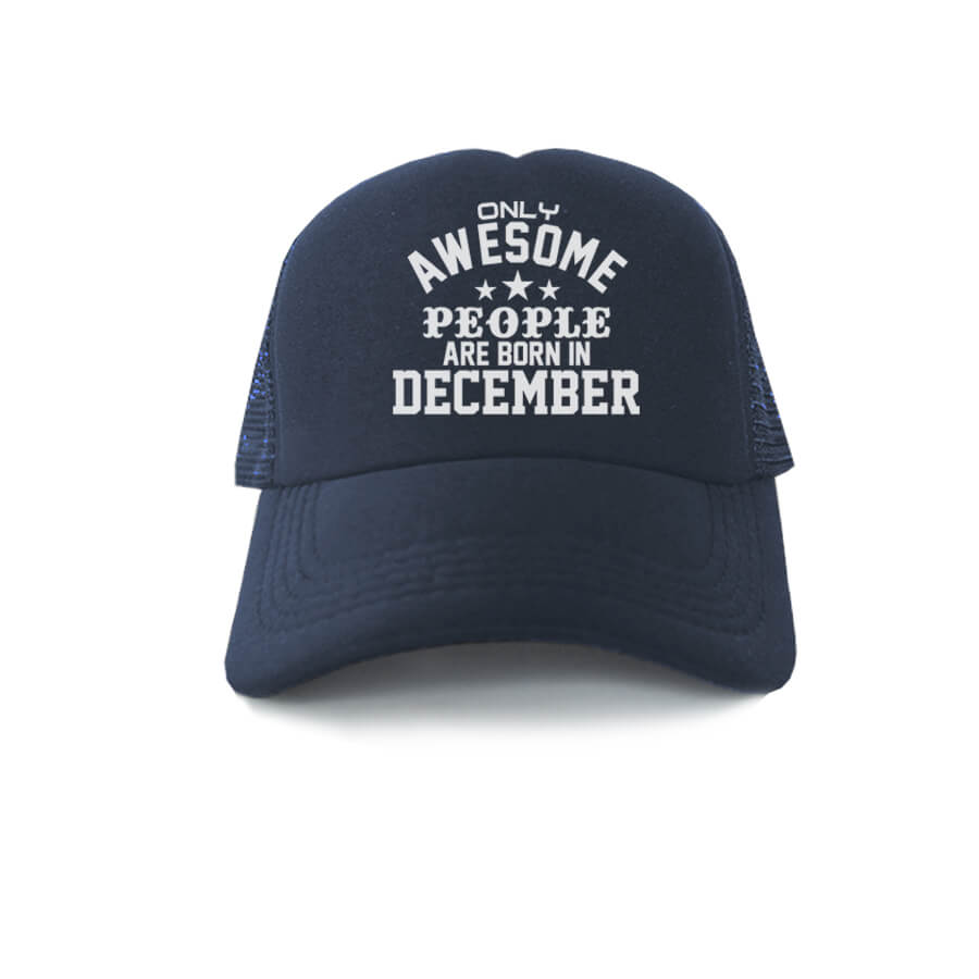 TRUCKER-NAVY-ONLY-AWESOME-PEOPLE-ARE-BORN-IN-DECEMBER