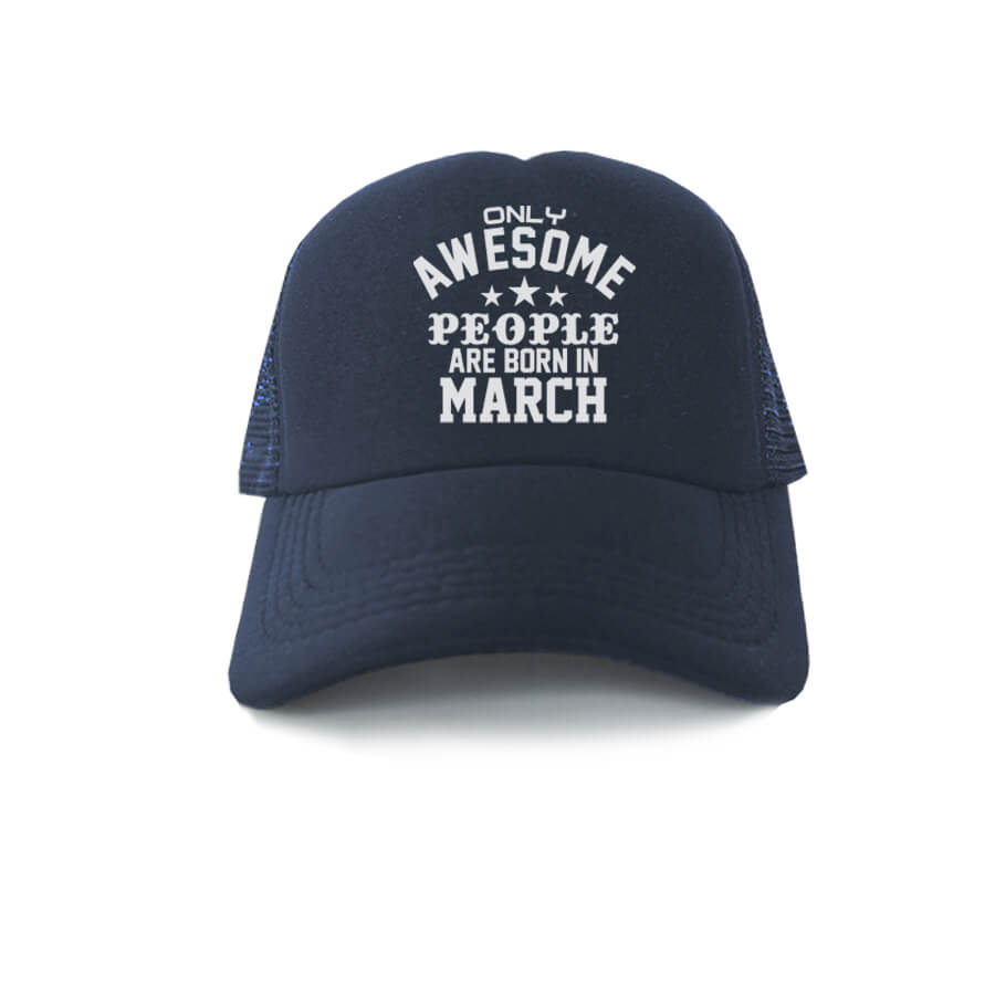 TRUCKER-NAVY-ONLY-AWESOME-PEOPLE-ARE-BORN-IN-MARCH