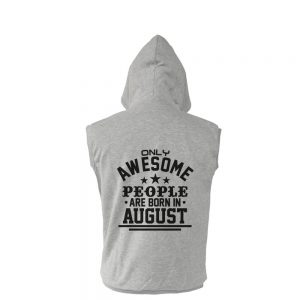 VEST-ABU-AWESOME-PEOPLE-ARE-BORN-IN-AUGUST
