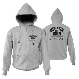 ZIPPER-HOODIE-LEGENDS-ARE-BORN-IN-JANUARY