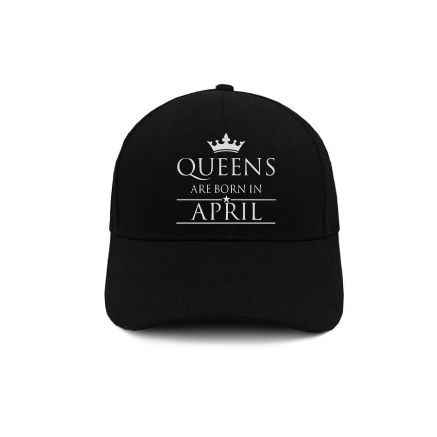 CAPS-HITAM-QUEENS-ARE-BORN-IN-APRIL