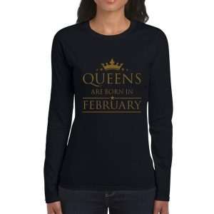LONGSLEEVE-BLACK GOLD-QUEENS ARE BORN IN FEBRUARY