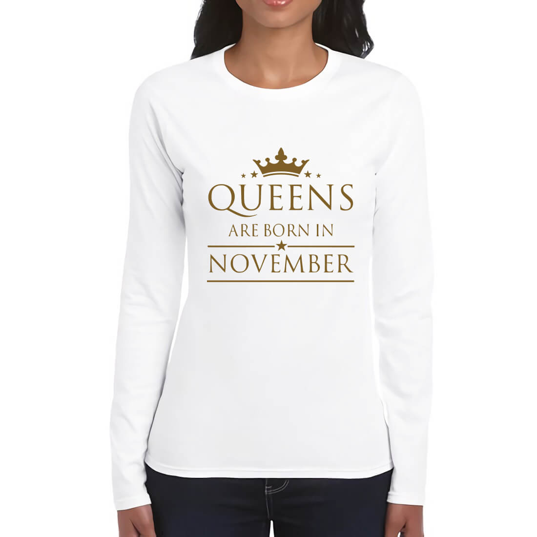 LONGSLEEVE-WHITE GOLD-QUEENS ARE BORN IN NOVEMBER