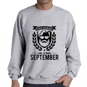 SWEATER - ABU MISTY - AYAH TERBAIK LAHIR DIBULAN - SEPTEMBER
