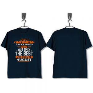 T-SHIRT-NAVY-ALL-WOMEN-ARE-CREATED-EQUAL-BUT-ONLY-THE-BEST-ARE-BORN-IN-AUGUST