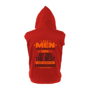 VEST-BELAKANG-MERAH-ALL-MEN-ARE-CREATED-EQUAL-BUT-ONLY-THE-BEST-ARE-BORN-IN-FEBRUARY
