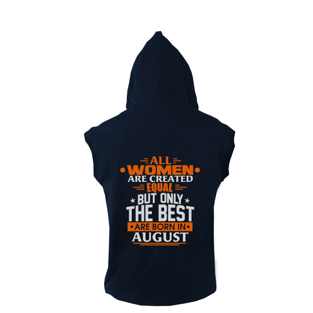 VEST-NAVY-ALL-WOMEN-ARE-CREATED-EQUAL-BUT-ONLY-THE-BEST-ARE-BORN-IN-AUGUST