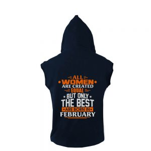 VEST-NAVY-ALL-WOMEN-ARE-CREATED-EQUAL-BUT-ONLY-THE-BEST-ARE-BORN-IN-FEBRUARY