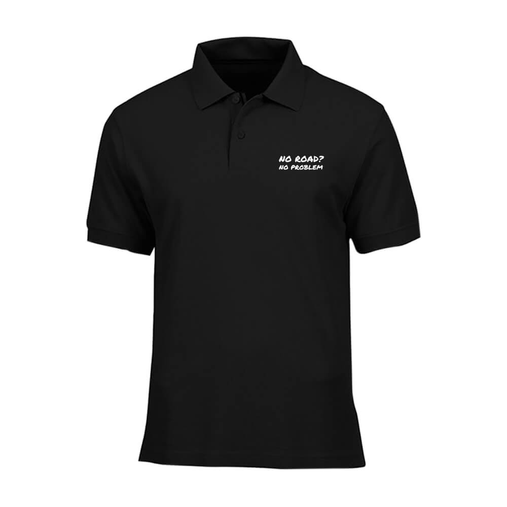 POLO-SHIRT-BLACK-NO-ROAD-NO-PROBLEM