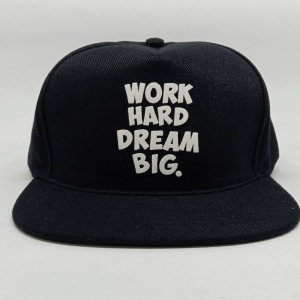 Topi Work Hard Dream Big